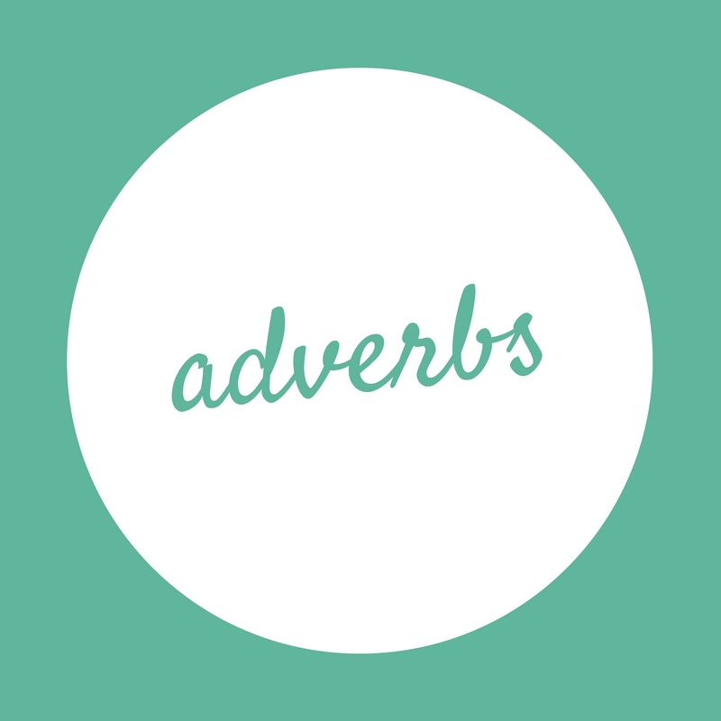 Learning to write – Adverbs