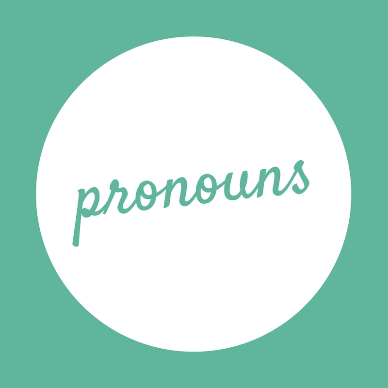 Pronouns and their sub-classes